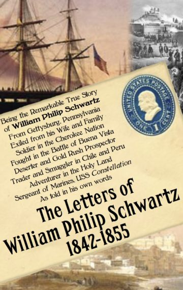 The Letters of William Philip Schwartz 1842-1855