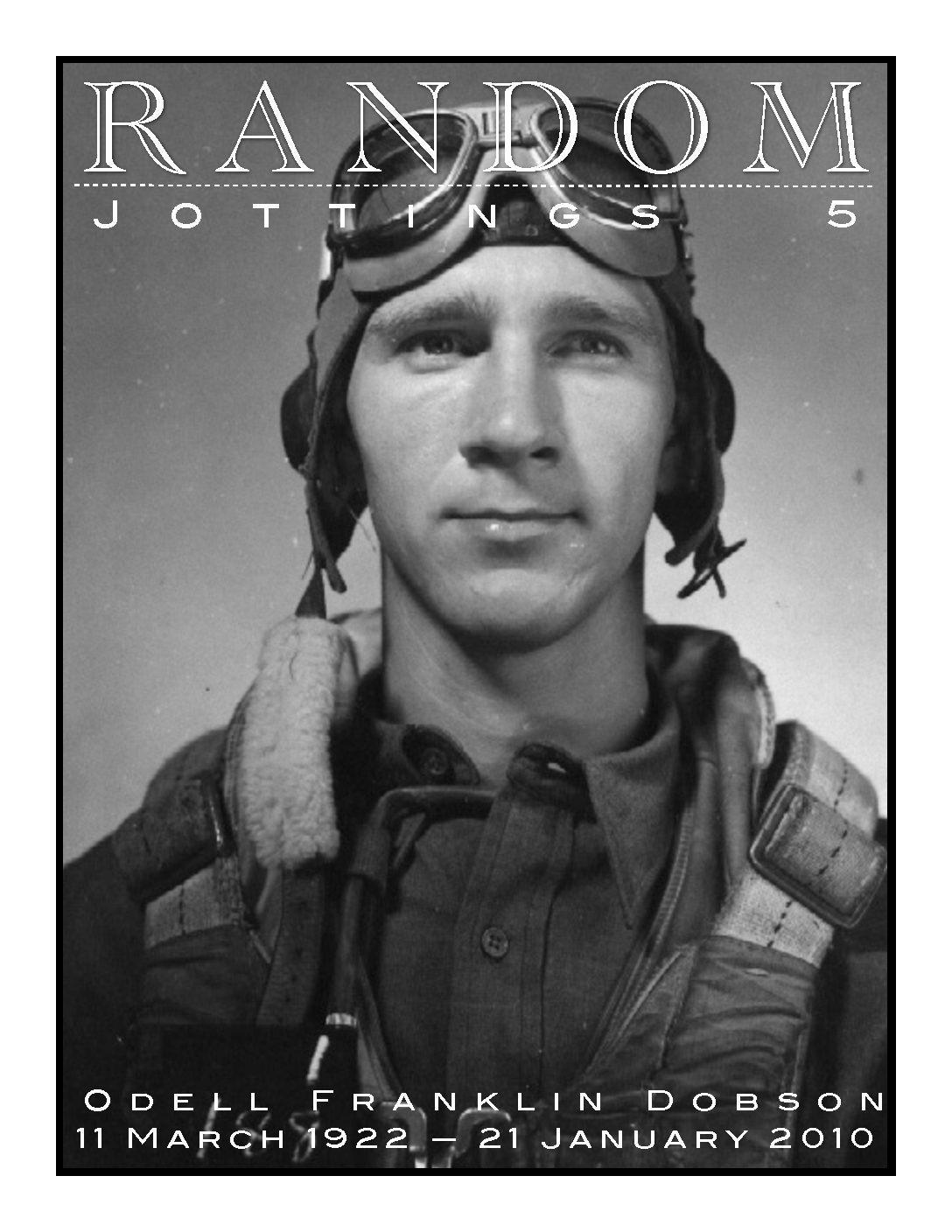Random Jottings 5 — Diary of an Air Gunner (Odell Dobson Memorial Issue)