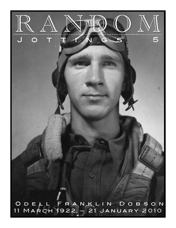 Random Jottings 5 — Diary of an Air Gunner (Odell Dobson Memorial Issue)